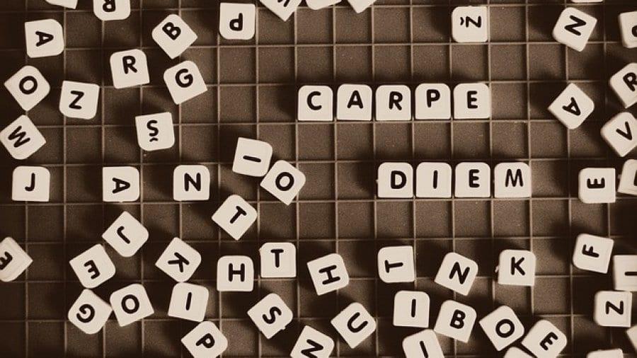 Carpe Diem - Nutze den Tag!